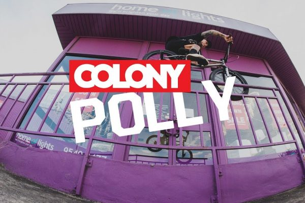 Polly - Colony BMX - Loked BMX magazine