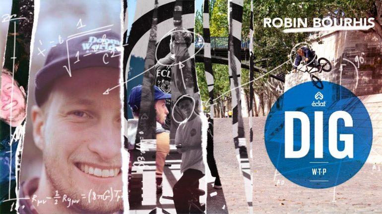 Robin Bourhis - DIG BMX - Loked BMX magazine