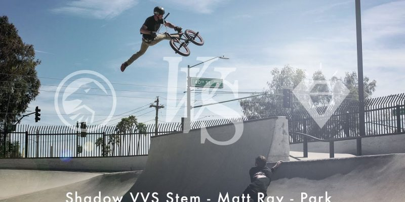 Nowy mostek Shadow VVS - Matt Ray - Loked BMX magazine