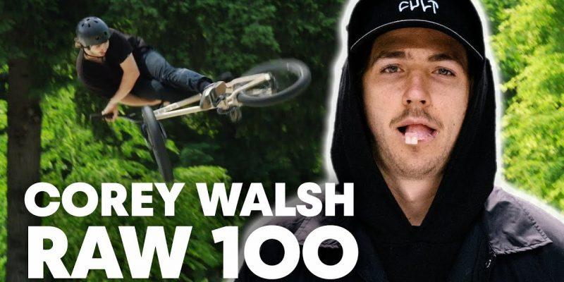 Corey Walsh - Raw 100 - Loked BMXmagazine