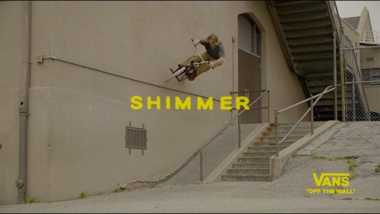 Shimmer - VANS BMX Film