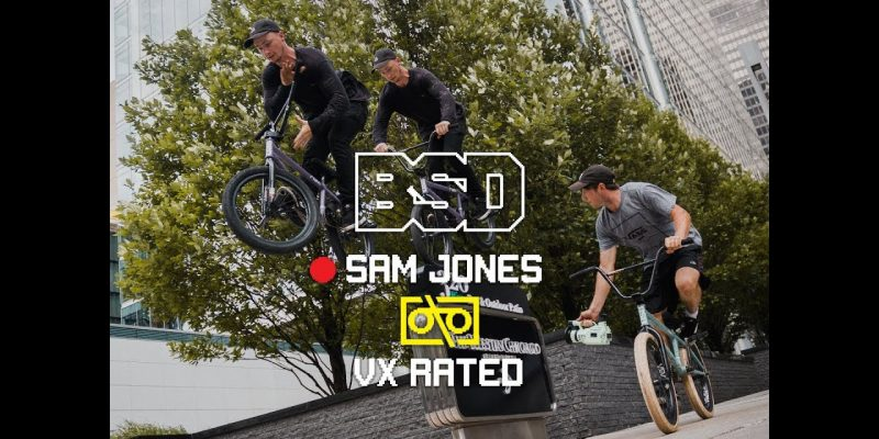 BSD - VX Rated - Sam Jones - Loked BMXmagazine