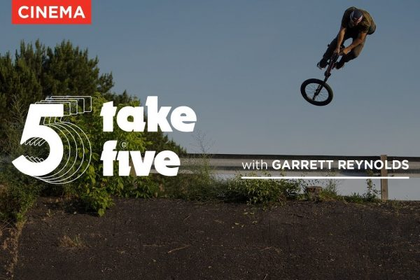 Garrett Reynolds - Take Five - Cinema BMX - Loked BMXmagazine