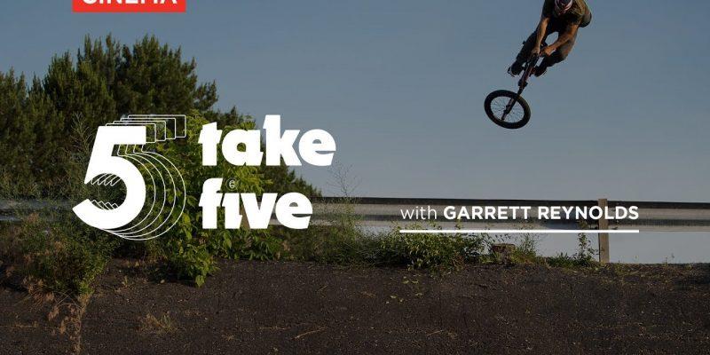 Garrett Reynolds - Take Five - Cinema BMX - Loked BMXmagazine
