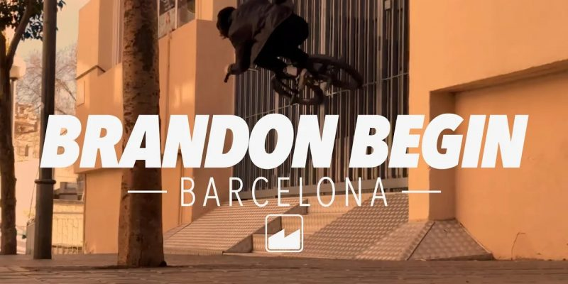 Brandon Begin w Barcelonie - Loked BMX magazine
